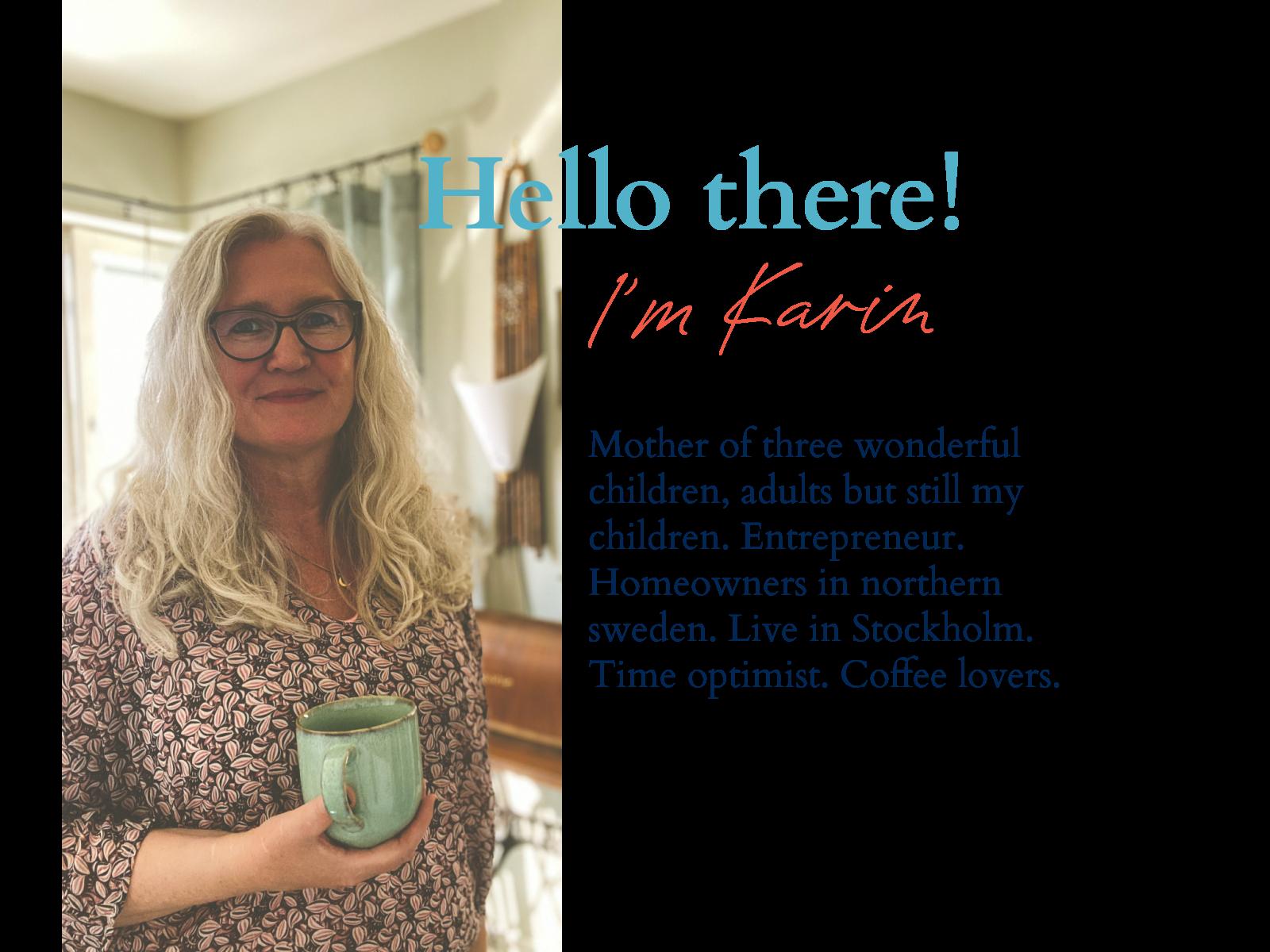 hello there i'm karin